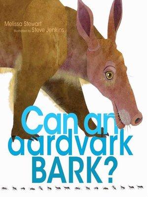 cover image of Can an Aardvark Bark?