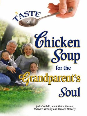 cover image of A Taste of Chicken Soup for the Grandparent's Soul