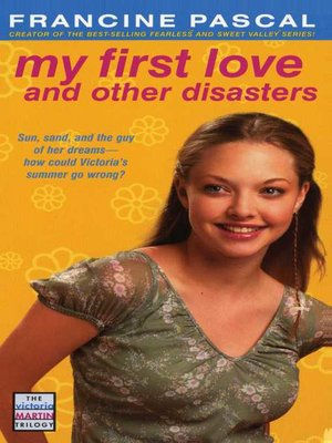 cover image of My First Love and Other Disasters