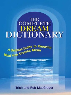 cover image of The Complete Dream Dictionary