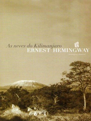 cover image of As Neves Do Kilimanjaro [The Snows of Kilimanjaro]