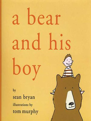 cover image of A Bear and His Boy
