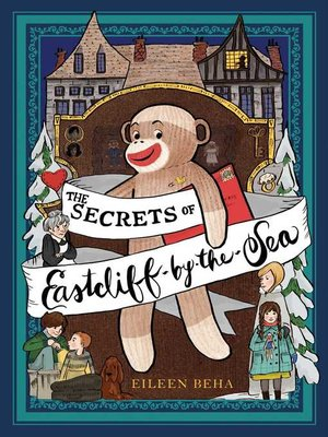 cover image of The Secrets of Eastcliff-by-the-Sea