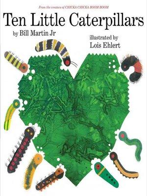 cover image of Ten Little Caterpillars