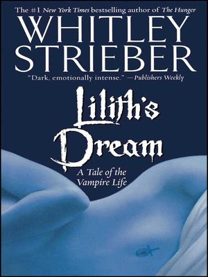 cover image of Lilith's Dream: A Tale of the Vampire Life