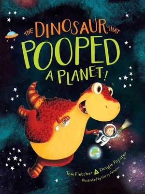 cover image of The Dinosaur That Pooped a Planet!