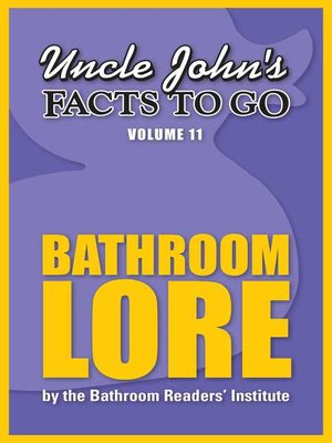 cover image of Uncle John's Facts to Go Bathroom Lore