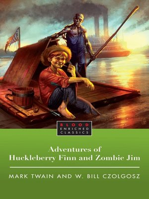 cover image of The Adventures of Huckleberry Finn and Zombie Jim