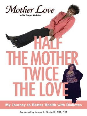 cover image of Half the Mother, Twice the Love