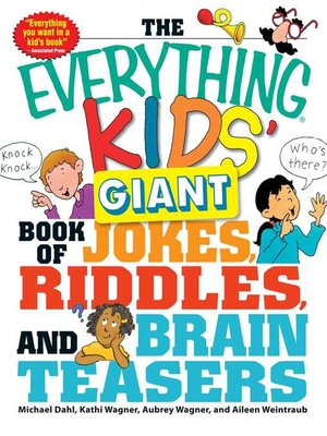 cover image of The Everything Kids' Giant Book of Jokes, Riddles, and Brain Teasers