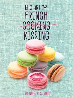 cover image of The Art of French Kissing