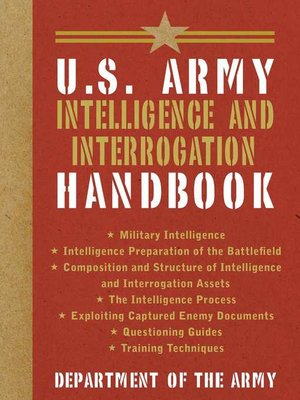 cover image of U.S. Army Intelligence and Interrogation Handbook