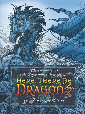 cover image of Here, There Be Dragons