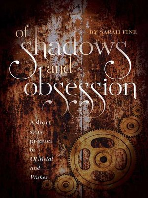 cover image of Of Shadows and Obsession