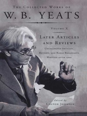cover image of The Collected Works of W. B. Yeats, Volume X