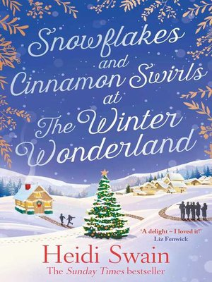 cover image of Snowflakes and Cinnamon Swirls at the Winter Wonderland