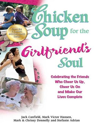cover image of Chicken Soup for the Girlfriend's Soul