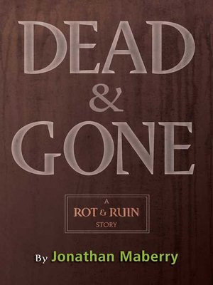 cover image of Dead & Gone