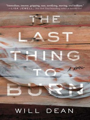 cover image of The Last Thing to Burn