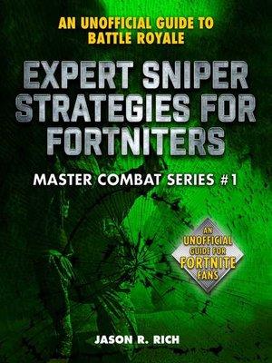 cover image of Expert Sniper Strategies for Fortniters