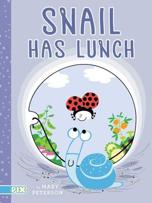 cover image of Snail Has Lunch