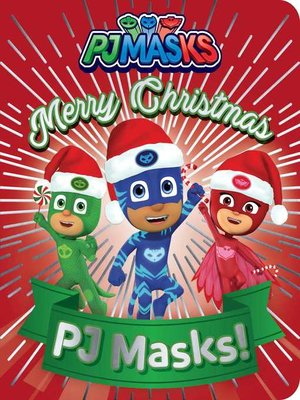 cover image of Merry Christmas, PJ Masks!