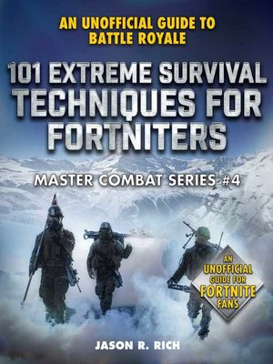 cover image of 101 Extreme Survival Techniques for Fortniters
