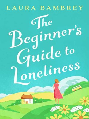 cover image of The Beginner's Guide to Loneliness