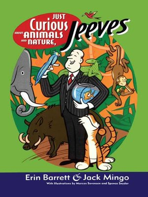 cover image of Just Curious About Animals and Nature, Jeeves