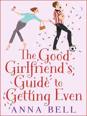 cover image of The Good Girlfriend's Guide to Getting Even