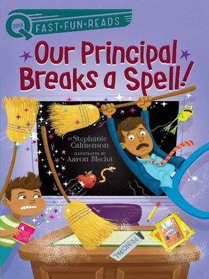 cover image of Our Principal Breaks a Spell!