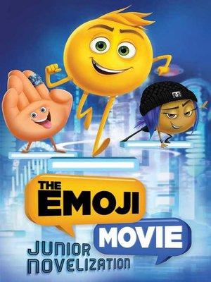cover image of The Emoji Movie Junior Novelization