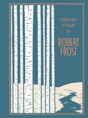 cover image of A Collection of Poems by Robert Frost