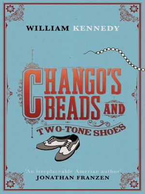 cover image of Chango's Beads and Two-Tone Shoes