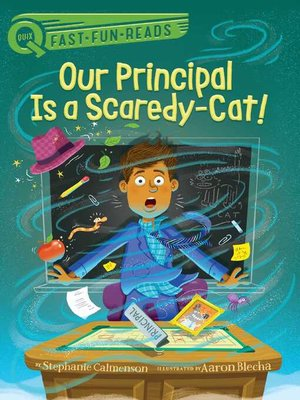 cover image of Our Principal Is a Scaredy-Cat!