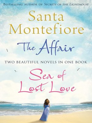 cover image of The Affair and Sea of Lost Love Bindup