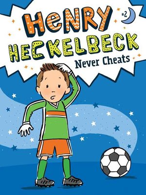 cover image of Henry Heckelbeck Never Cheats