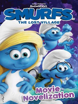 cover image of Smurfs the Lost Village Movie Novelization