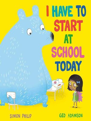 cover image of I Have to Start at School Today