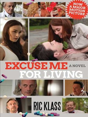 cover image of Excuse Me For Living