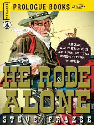 cover image of He Rode Alone