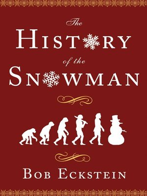 cover image of The History of the Snowman