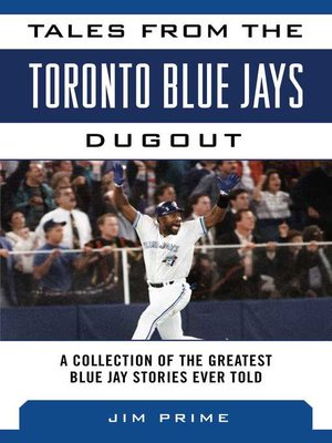 cover image of Tales from the Toronto Blue Jays Dugout