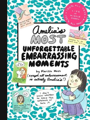 cover image of Amelia's Most Unforgettable Embarrassing Moments