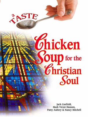 cover image of A Taste of Chicken Soup for the Christian Soul