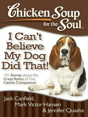 cover image of I Can't Believe My Dog Did That!