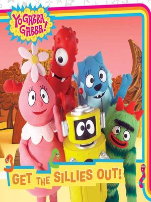 cover image of Get the Sillies Out!