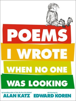 cover image of Poems I Wrote When No One Was Looking