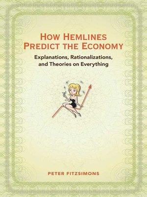 cover image of How Hemlines Predict the Economy