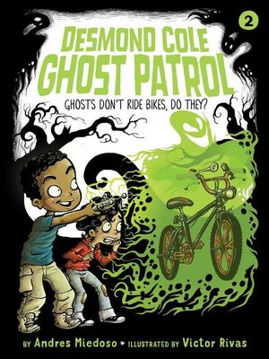 cover image of Ghosts Don't Ride Bikes, Do They?